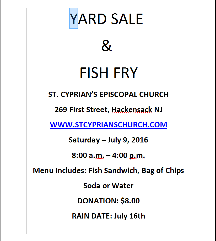 Fish Fry and Yard Sale July 9th 20165